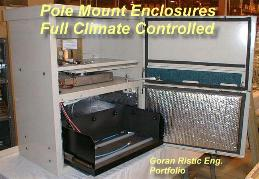 Pole Mount Enclosures, Full Climate Controlled